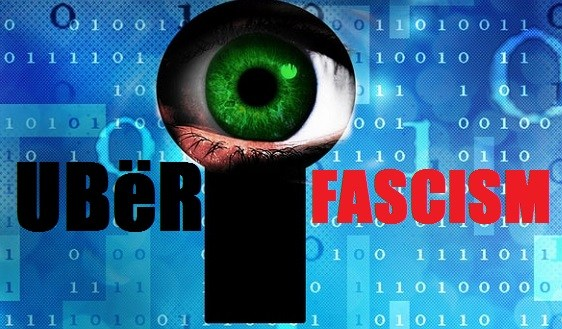 BLOG Uber Fascism fr 21Wire